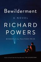 Bewilderment by Richard Powers (signed copy)